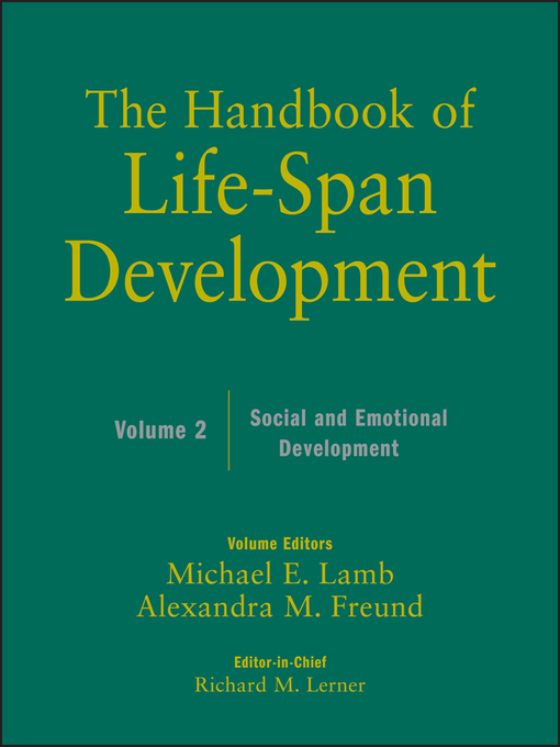 The Handbook of Life-Span Development, Social and Emotional Development (eBook)